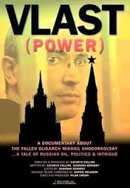 Vlast (Power) (2010)