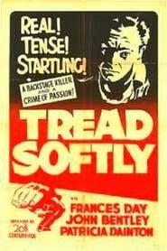 Tread Softly 1952