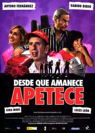 Desde que amanece apetece (2006) Zalukaj Online Cały Film Lektor PL CDA