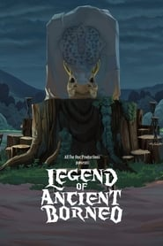 Legend of Ancient Borneo [2019]