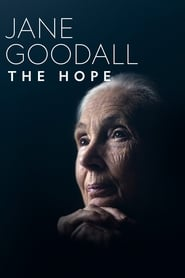 Jane Goodall: The Hope (2020)