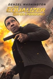 The Equalizer 2 – Senza Perdono
