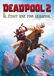 Once Upon a Deadpool - Regarder Film en Streaming Gratuit
