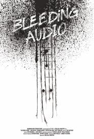 مترجم أونلاين و تحميل Bleeding Audio 2021 مشاهدة فيلم
