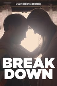 Break Down (2017)