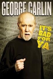 George Carlin: It's Bad for Ya! (1988)