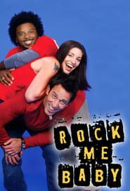 Rock Me Baby 2003