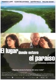 El lugar donde estuvo el paraíso (2002)