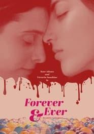 Forever & Ever (2021)