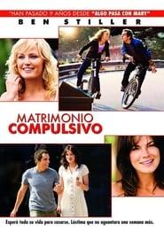 Matrimonio compulsivo (2007) | The Heartbreak Kid