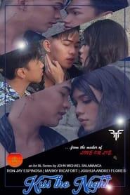Kiss The Night Series 2021