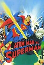 Atom Man vs. Superman 1950