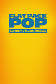 Flat Pack Pop: Sweden's Music Miracle