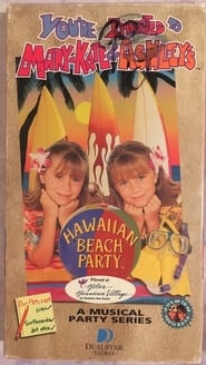 Poster of You're Invited to Mary-Kate and Ashley's Hawaiian Beach Party