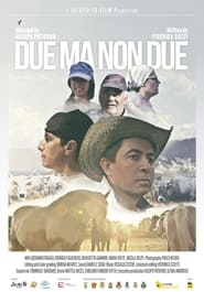 Due ma non due (2021) torrent