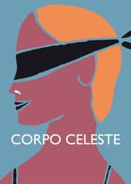 Corpo Celeste – Für den Himmel bestimmt (2011)