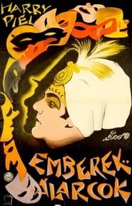 Menschen und Masken, 1. Teil - Der falsche Emir 1924