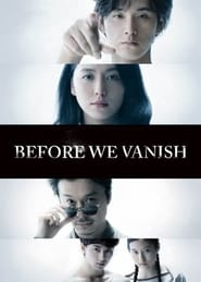 Before We Vanish (2017) Full Movie
