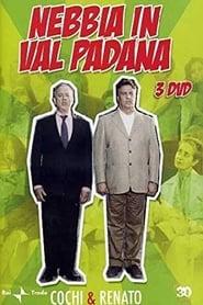 مسلسل Nebbia in Valpadana مترجم