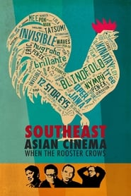 Southeast Asian CinemaWhen the Rooster Crows