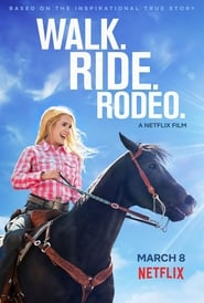 Courage et rodéo – Walk Ride Rodeo BDRIP