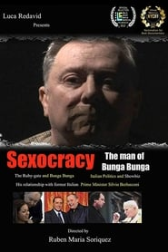 Sexocracy: The man of Bunga Bunga (2012)