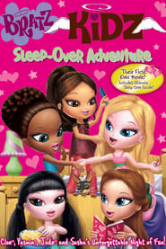 Bratz Kidz: Sleep-Over Adventure (2007)