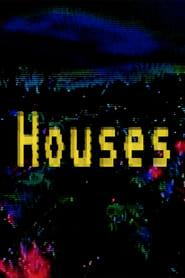 HOUSES (2020)