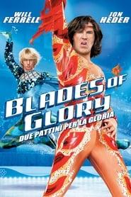 Blades of glory – Due pattini per la gloria