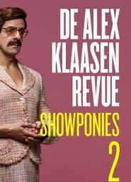 De Alex Klaasen Revue: Showponies 2 (2021)