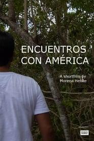 Encuentros con América (2021)