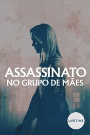 Assassinato no Grupo de Mães