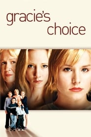 Gracie's Choice 2004