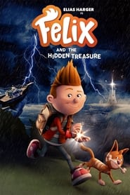 Felix and the Hidden Treasure (2021) poster