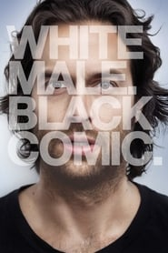 Chris D'Elia: White Male. Black Comic (2013)