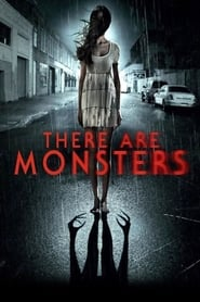 There Are Monsters (2013)