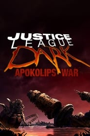 Justice League Dark: Apokolips War - The war to end all wars. - Azwaad Movie Database