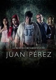 مشاهدة فيلم The Incredible Metamorphosis of Juan Perez مترجم