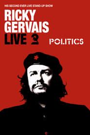 Ricky Gervais Live 2: Politics (2004)