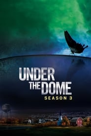 Under the Dome - Season 3 (2015) poster