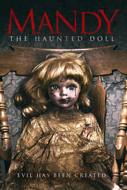 Mandy the Haunted Doll / Манди – Обладаната кукла (2018)