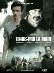 Regardez Tends-moi la main Online HD Française (2018)