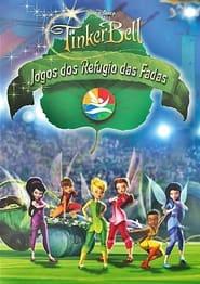 Tinker Bell: Jogos dos Refúgio das Fadas