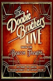 The Doobie Brothers: Live From The Beacon Theatre (2019)