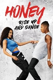 ჰანი 4 / Honey: Rise Up and Dance