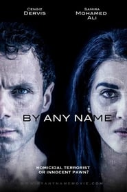 By Any Name (2017)