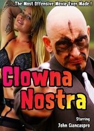 Clowna Nostra (2019)