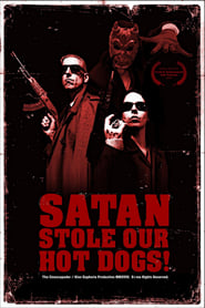 Satan Stole Our Hot Dogs! 2018