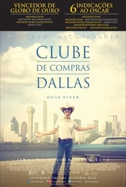 Clube de Compras Dallas (2013) Dublado Online