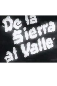 De la sierra al valle 1938